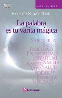 LA PALABRA TU VARITA MAGICA (AUDIOLIBRO)