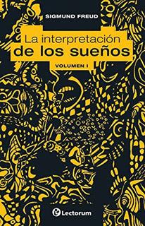 LA INTERPRETACION DE LOS SUEÑOS VOL. 1