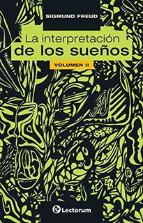 LA INTERPRETACION DE LOS SUEÑOS VOL. 2