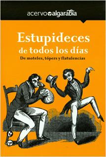ESTUPIDECES DE TODOS LOS DIAS: DE MOTELES, TOPERS...