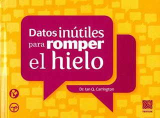 DATOS INUTILES PARA ROMPER EL HIELO