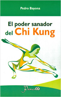 EL PODER SANADOR DEL CHI KUNG