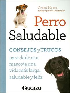 PERRO SALUDABLE