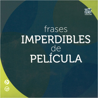 FRASES IMPERDIBLES DE PELICULA