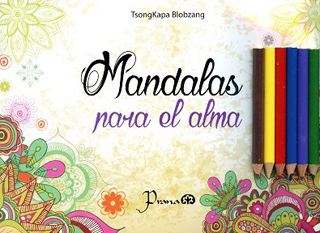 MANDALAS PARA EL ALMA (INCLUYE COLORES)