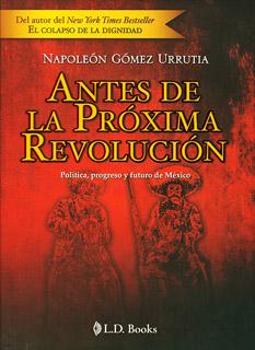 ANTES DE LA PROXIMA REVOLUCION