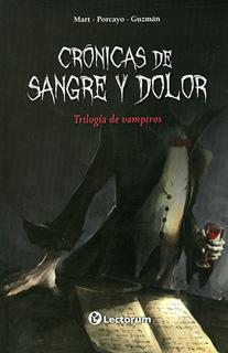 CRONICAS DE SANGRE Y DOLOR