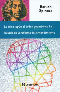 LA ETICA SEGUN EL ORDEN GEOMETRICO I Y II