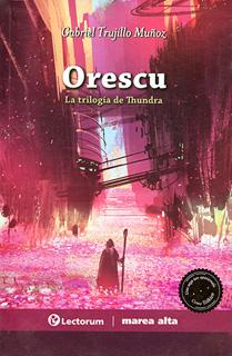 ORESCU: LA TRILOGIA DE THUNDRA