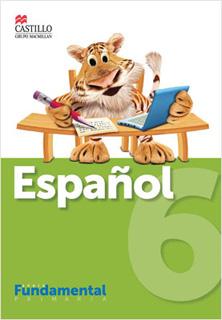 ESPAÑOL 6 SERIE FUNDAMENTAL