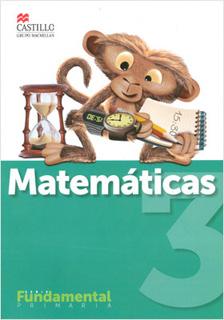 MATEMATICAS 3 PRIMARIA (SERIE FUNDAMENTAL)