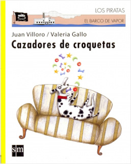 CAZADORES DE CROQUETAS. INCLUYE LICENCIA LORAN...