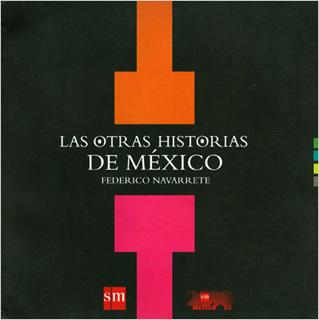 LAS OTRAS HISTORIAS DE MEXICO