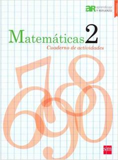 MATEMATICAS 2 CUADERNO DE ACTIVIDADES (APREDIZAJE Y REFUERZO)
