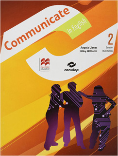 COMMUNICATE IN ENGLISH 2 SEMESTER STUDENTS BOOK...