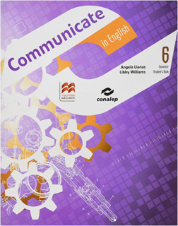 COMMUNICATE IN ENGLISH 6 SEMESTER STUDENTS BOOK...