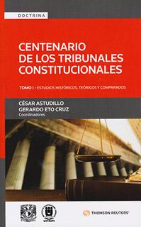 CENTENARIO DE LOS TRIBUNALES CONSTITUCIONALES...