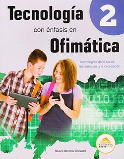 TECNOLOGIA 2 CON ENFASIS EN OFIMATICA