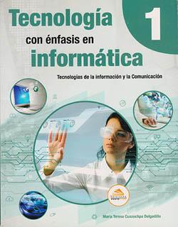 TECNOLOGIA CON ENFASIS EN INFORMATICA 1 SECUNDARIA