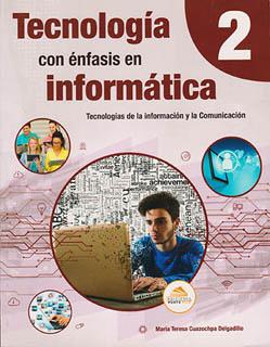 TECNOLOGIA CON ENFASIS EN INFORMATICA 2 SECUNDARIA