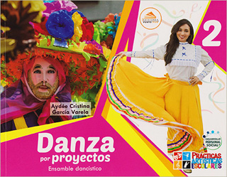 DANZA POR PROYECTOS 2: ENSAMBLE DANCISTICO