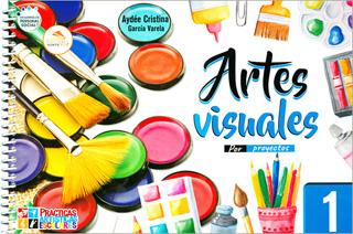 ARTES VISUALES 1 PROYECTOS ARTISTICOS (NUEVO...
