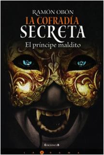 EL PRINCIPE MALDITO VOL. 3: LA COFRADIA SECRETA