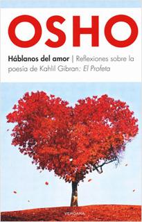 HABLANOS DEL AMOR: REFLEXIONES SOBRA LA POESIA DE...