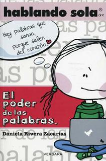 EL PODER DE LAS PALABRAS: HABLANDO SOLA