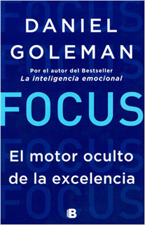 FOCUS, EL MOTOR OCULTO DE LA EXCELENCIA