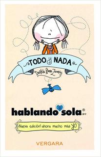TODO Y NADA: HABLANDO SOLA (REEDICION)