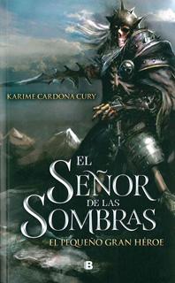 EL SEÑOR DE LAS SOMBRAS