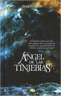 ANGEL DE LAS TINIEBLAS (PASTA DURA)