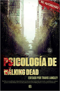 PSICOLOGÍA DE THE WALKING DEAD