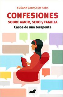 CONFESIONES SOBRE AMOR, SEXO Y FAMILIA