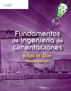 FUNDAMENTOS DE INGENIERIA DE CIMENTACIONES