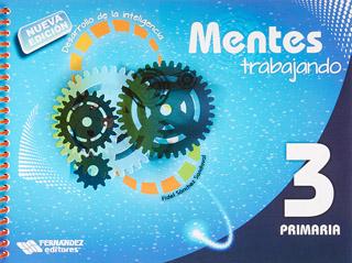 MENTES TRABAJANDO 3 PRIMARIA (NUEVA EDICION)