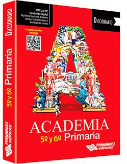 DICCIONARIO ACADEMIA 5 Y 6 PRIMARIA
