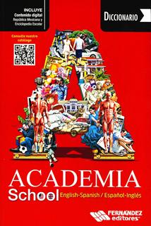 DICCIONARIO ACADEMIA SCHOOL ENGLISH-SPANISH, ESPAÑOL-INGLES