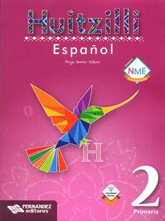 ESPAÑOL 2 PRIMARIA HUITZILLI (INCLUYE CD)