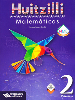 MATEMATICAS 2 PRIMARIA HUITZILLI (INCLUYE CD)