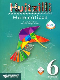 MATEMATICAS 6 PRIMARIA HUITZILLI (INCLUYE CD)