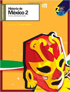 HISTORIA DE MEXICO 2 (DESARROLLA COMPETENCIAS)