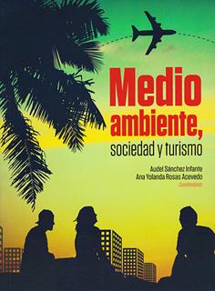 MEDIO AMBIENTE, SOCIEDAD Y TURISMO