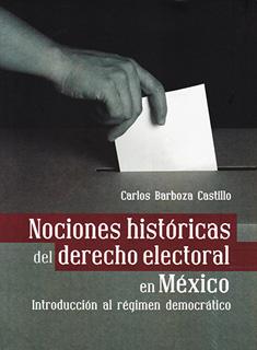 NOCIONES HISTORICAS DEL DERECHO ELECTORAL