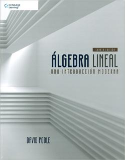 ALGEBRA LINEAL: UNA INTRODUCCION MODERNA