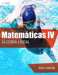 MATEMATICAS 4: ALGEBRA LINEAL