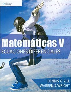 MATEMATICAS 5: ECUACIONES DIFERENCIALES