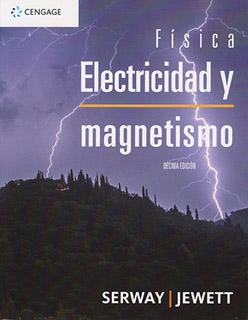 FISICA: ELECTRICIDAD Y MAGNETISMO
