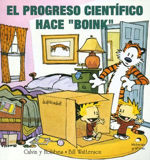 CALVIN Y HOBBES: EL PROGRESO CIENTIFICO HACE...